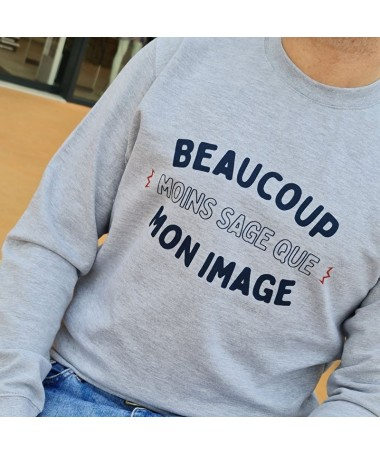 "Sweat ""Beaucoup moins sage..."